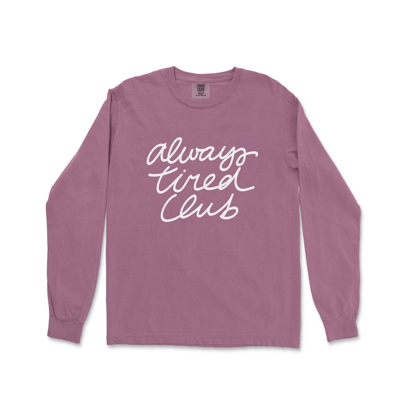 Always Tired Club - Unisex Long Sleeve Berry ComfortColors-Little Hooligans Co.