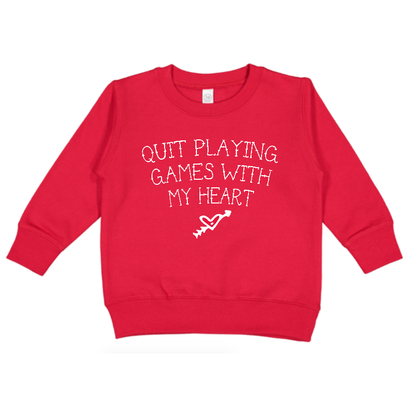 Quit Playing Games With My Heart - Red Pullover - Little Hooligans Co.