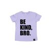 Be Kind Bro - Kids Tee-Little Hooligans Co.