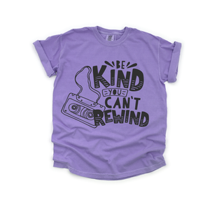 Be Kind You Can't Rewind - Unisex Violet Tee-Little Hooligans Co.