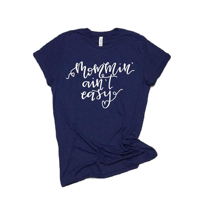 Navy Fancy Mommin' Ain't Easy™ Tee - Unisex-Little Hooligans Co.