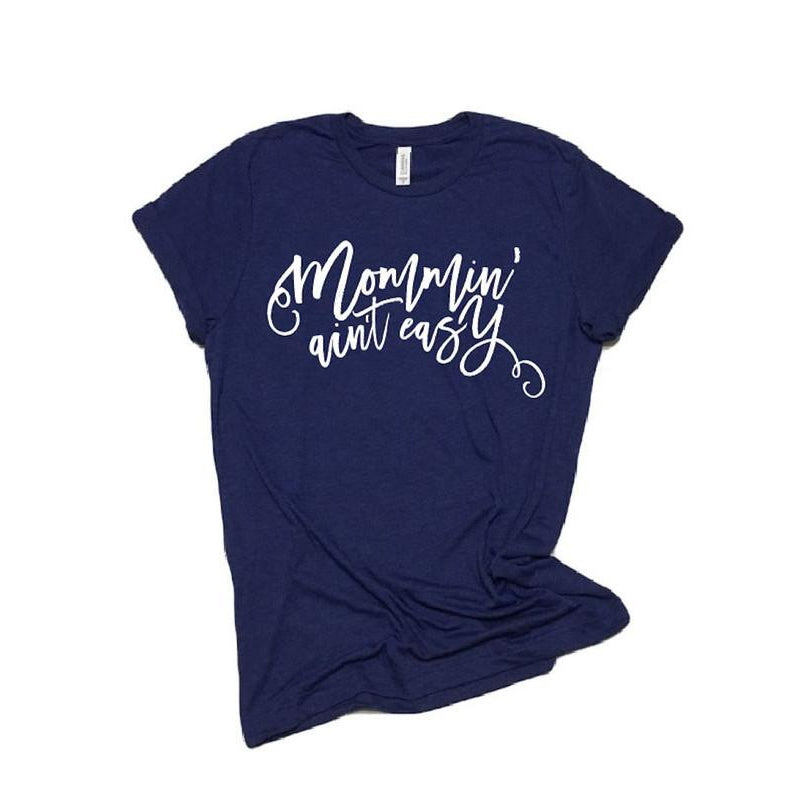 Navy Original Mommin' Ain't Easy™ Tee - Unisex-Little Hooligans Co.