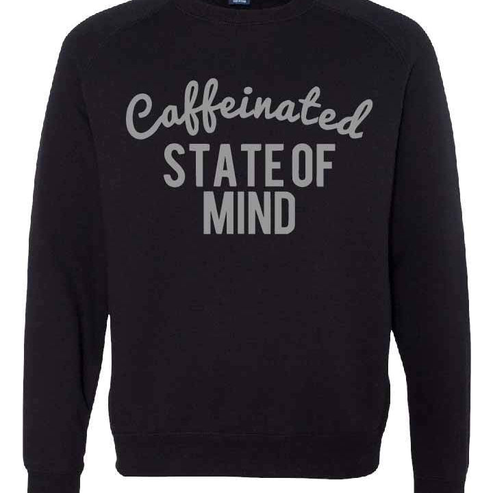 Caffeinated State Of Mind - Black Fleece Pullover-Little Hooligans Co.