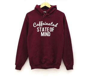 Caffeinated state of Mind - Unisex Hoodie-Little Hooligans Co.
