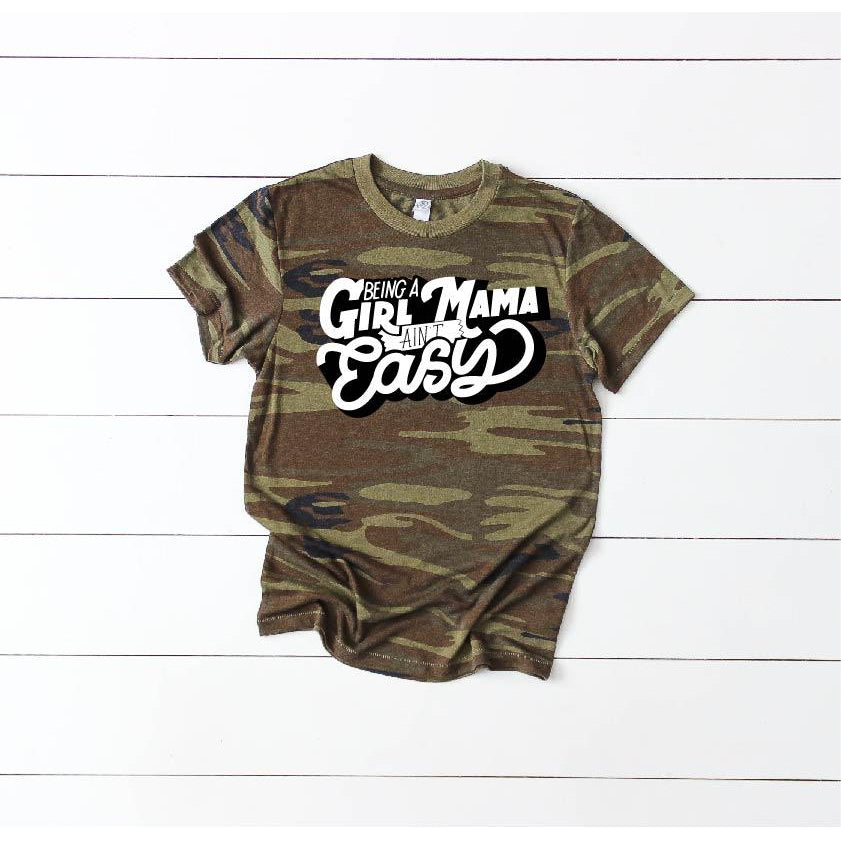 Girl Mama - Unisex Camo-Little Hooligans Co.