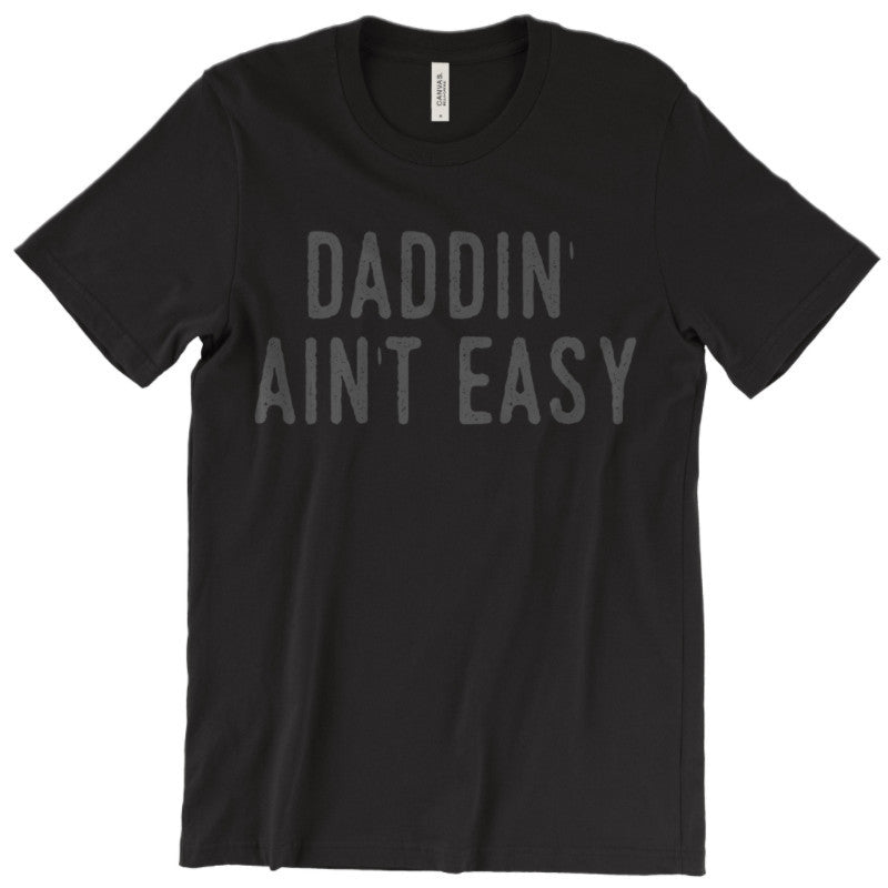 Daddin' Ain't Easy - Black Tee-Little Hooligans Co.