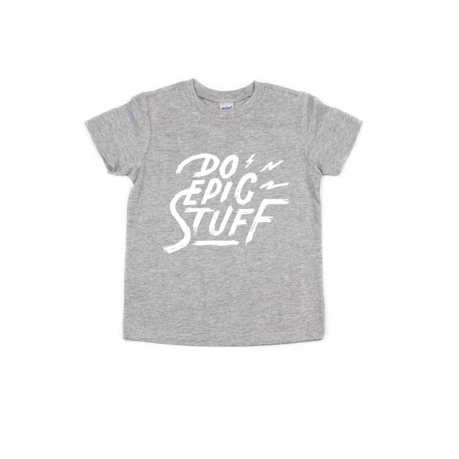 Do Epic Stuff - Kids Tee-Little Hooligans Co.