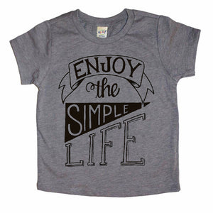 Enjoy the Simple Life - Grey Tee-Little Hooligans Co.