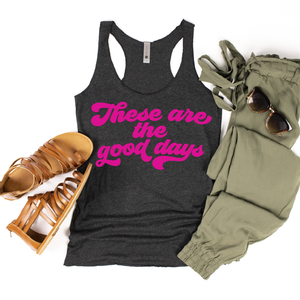 These Are The Good Days - Womens Black + Hot Pink Tank-Little Hooligans Co.