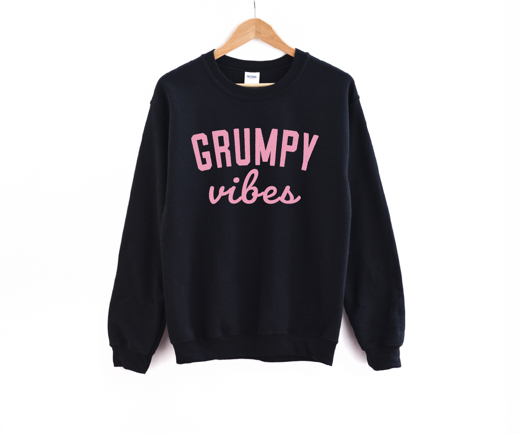Grumpy Vibes - Unisex Pullover {multiple colors}-Little Hooligans Co.