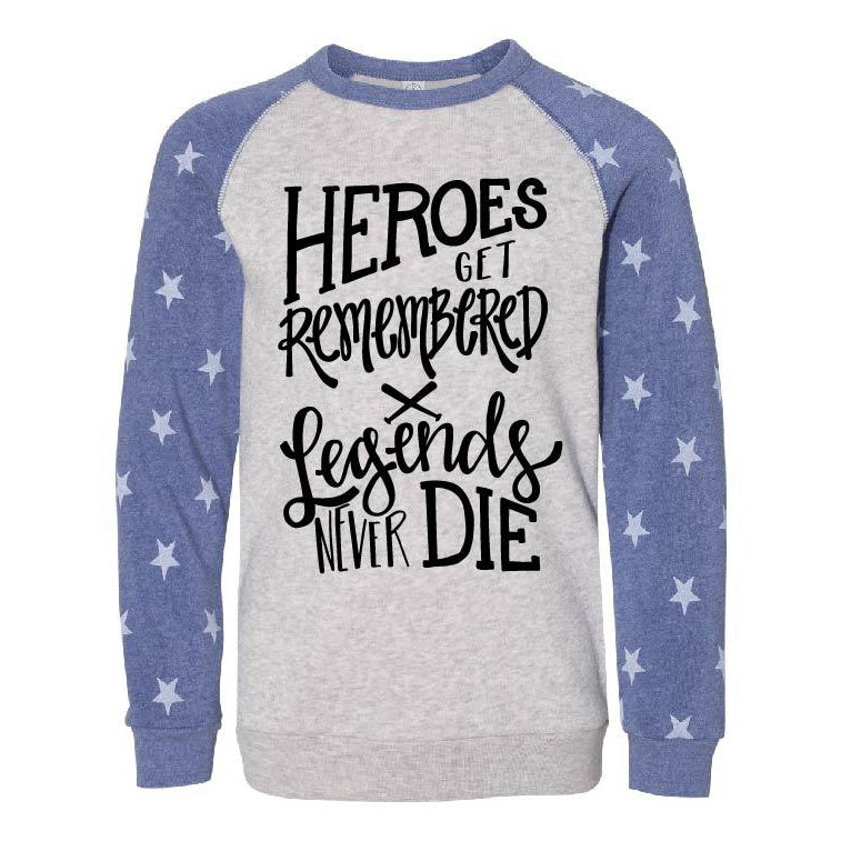 Heroes Get Remembered - Stars Pullover - Little Hooligans Co.