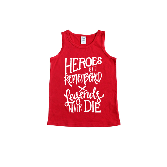 Heroes Get Remembered - Red + White Tank-Little Hooligans Co.