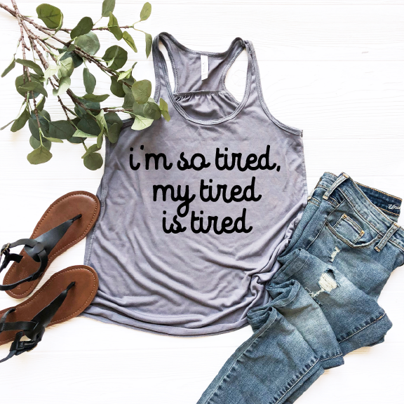 I'm So Tired - Storm + Black Womens Racerback-Little Hooligans Co.
