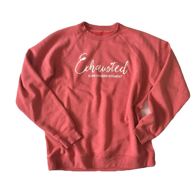 Exhausted Is An Understatement - Unisex Fleece Pomegranate Pullover-Little Hooligans Co.