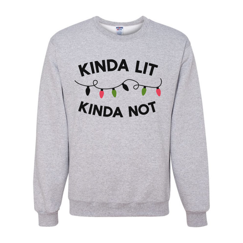 Kinda Lit, Kinda Not - Unisex {pre-order} - Little Hooligans Co.