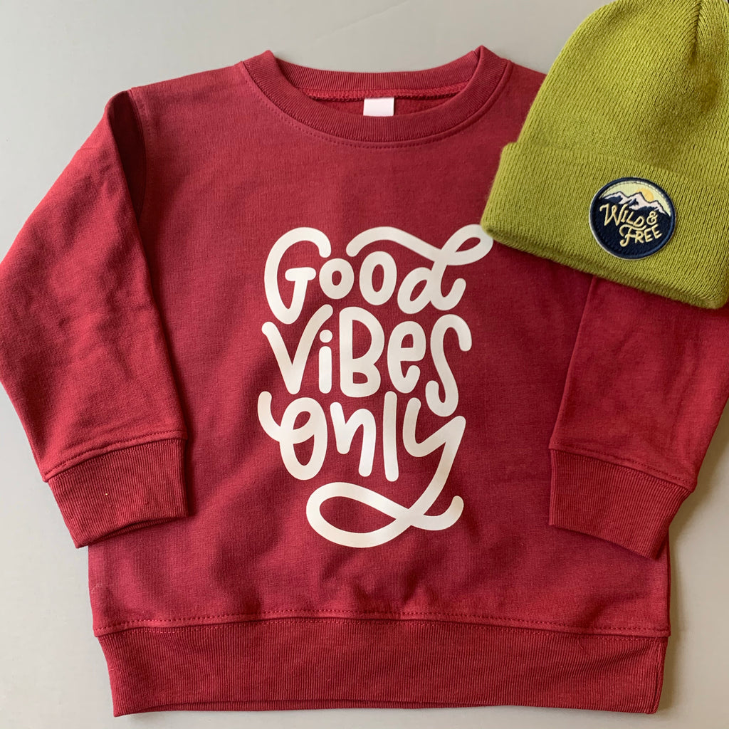 Good Vibes Only - Cardinal Pullover-Little Hooligans Co.