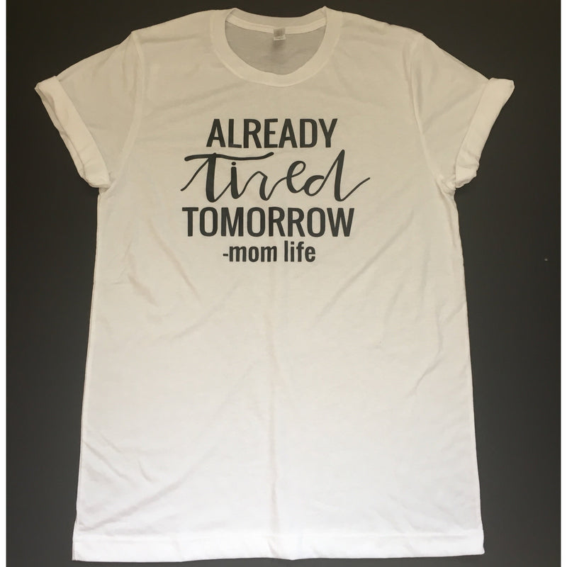 Already Tired Tomorrow - Unisex White Tee-Little Hooligans Co.