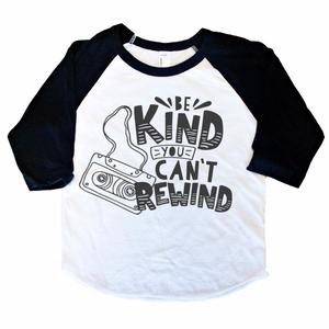 Be Kind You Can't Rewind - Black/White Raglan-Little Hooligans Co.