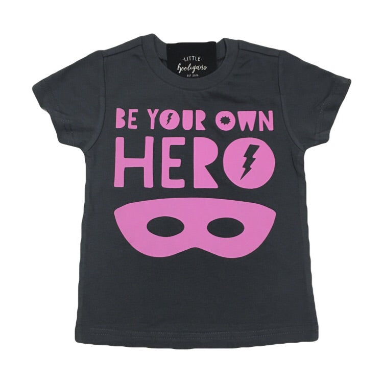 Be Your Own Hero (Pink) - Kids Charcoal Tee-Little Hooligans Co.