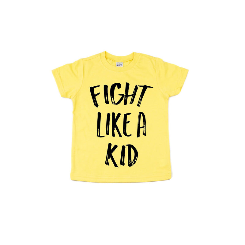 Fight Like A Kid - Kids-Little Hooligans Co.