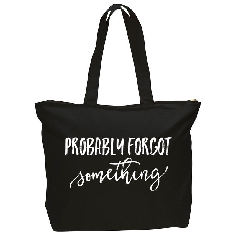 Probably Forgot Something - Zippered Tote-Little Hooligans Co.