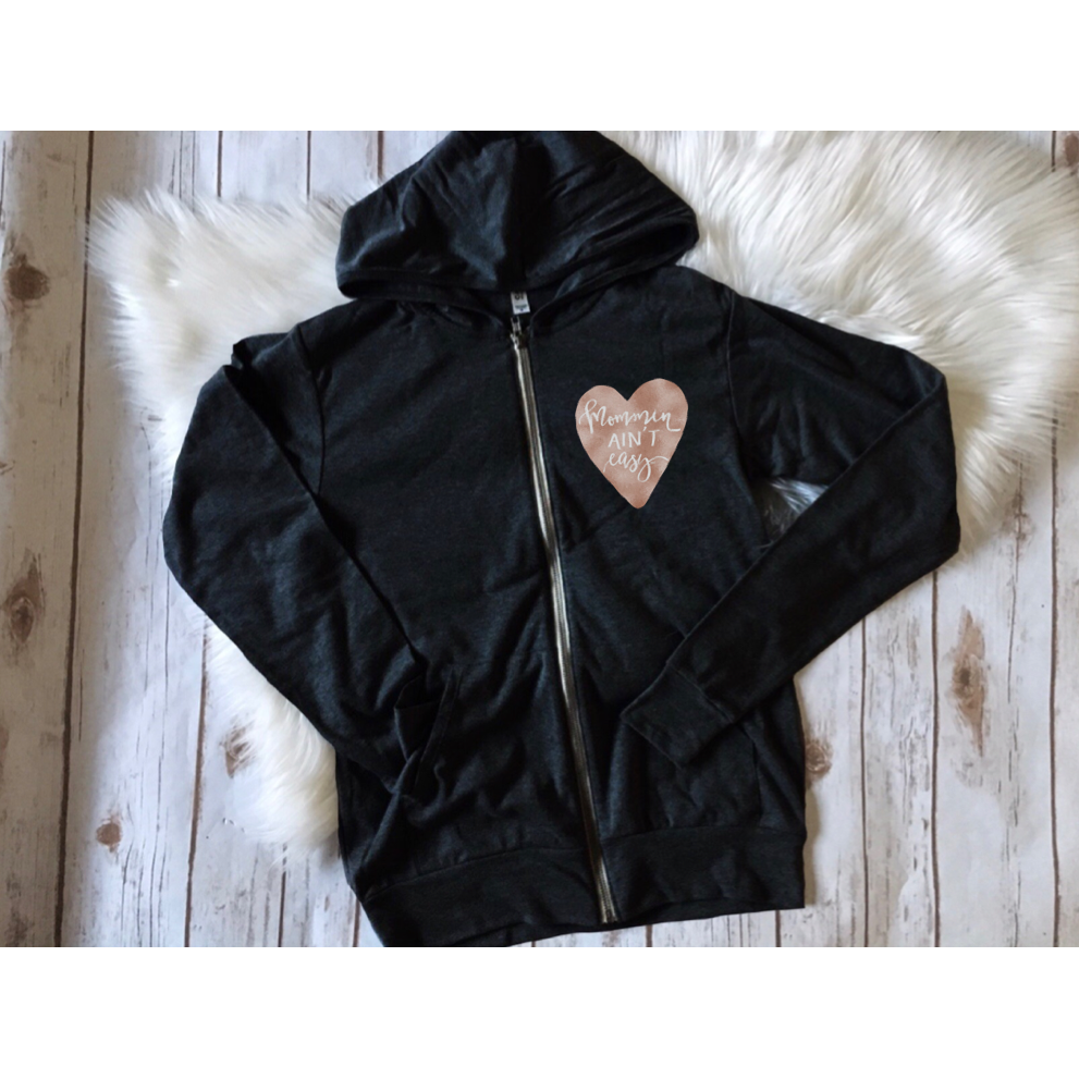 Mommin Ain't Easy - Unisex Black Zip Up - Rose Gold Heart-Little Hooligans Co.