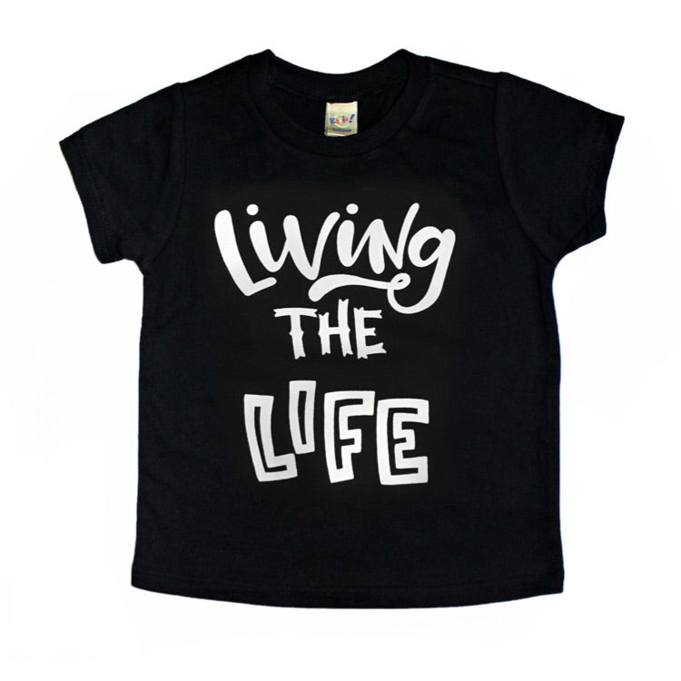 Living the Life - Black Tee / White ink-Little Hooligans Co.