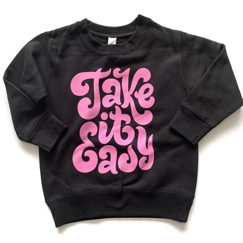 Take It Easy - Black Fleece Pullover-Little Hooligans Co.