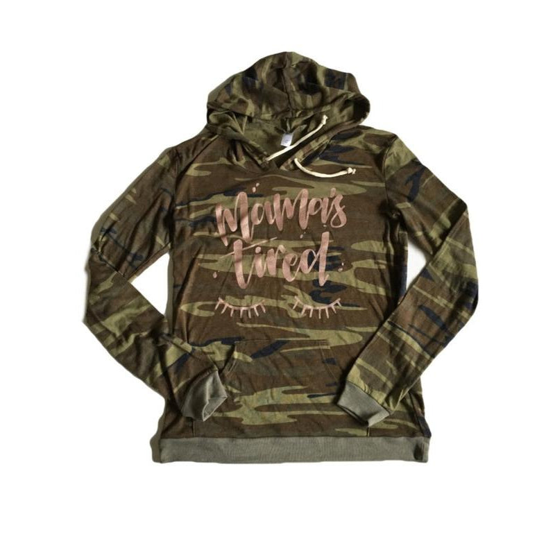 Camo & Rose Gold - Mamas Tired hoodie-Little Hooligans Co.