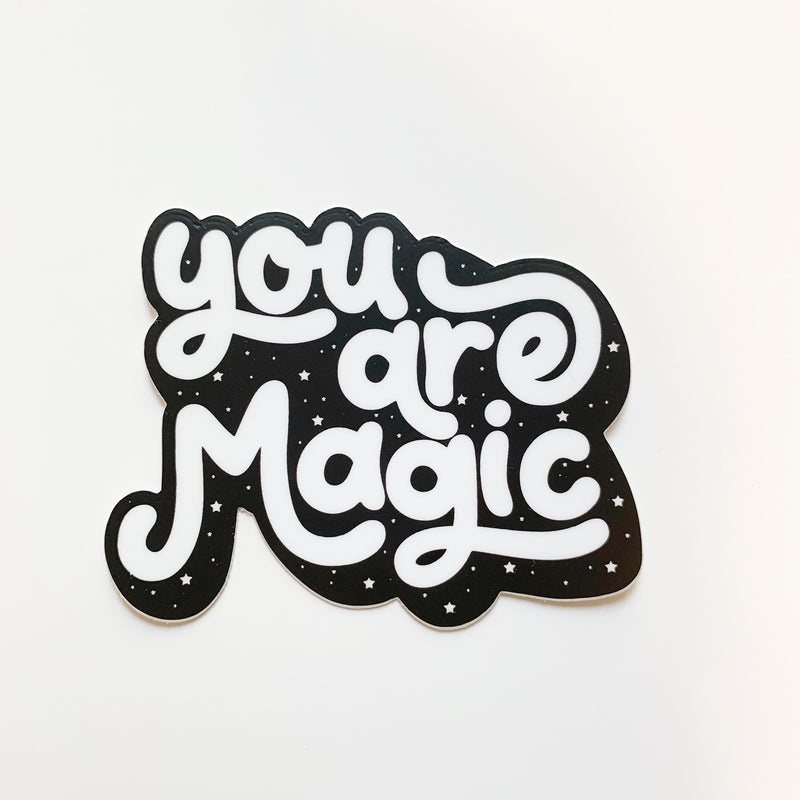 You Are Magic - Sticker-Little Hooligans Co.