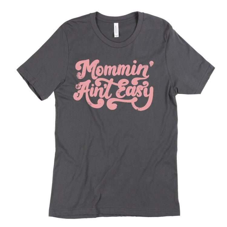 Unisex Charcoal Tee - 70's Mommin Ain't Easy (Pink Ink)-Little Hooligans Co.