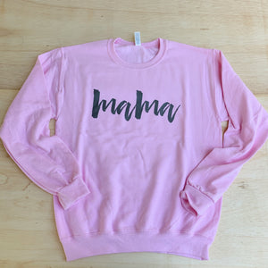 Mama - Unisex Pink Pullover - Little Hooligans Co.