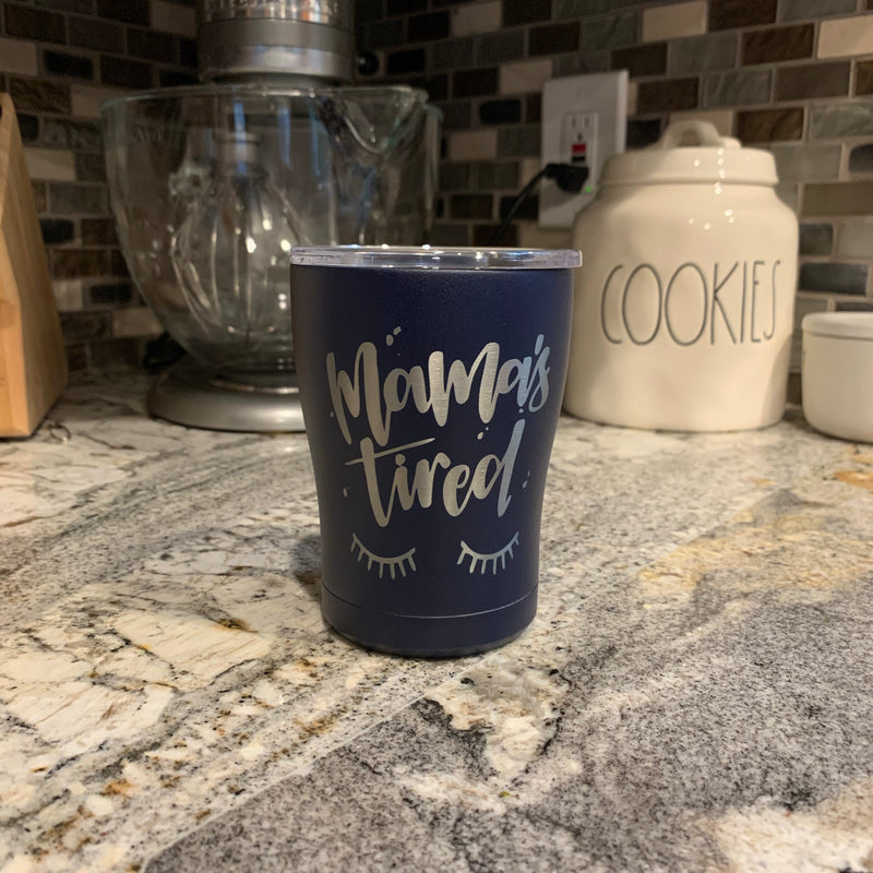 Mamas Tired- Navy Stainless 12oz Mug-Little Hooligans Co.