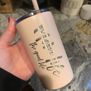 The Good Life - Blush Stainless 12oz Mug-Little Hooligans Co.