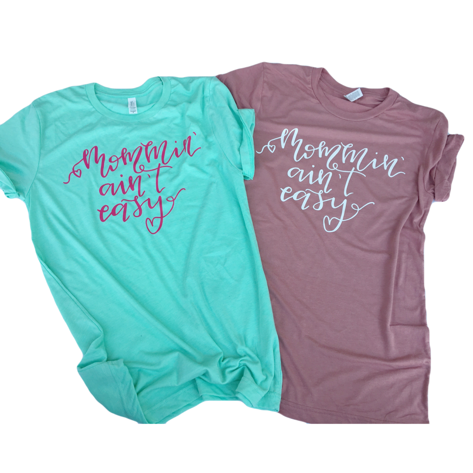 Limited Edition - Mommin' Ain't Easy-Little Hooligans Co.