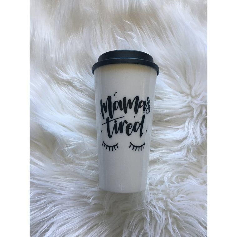 Mamas Tired - White/Black Travel Mug