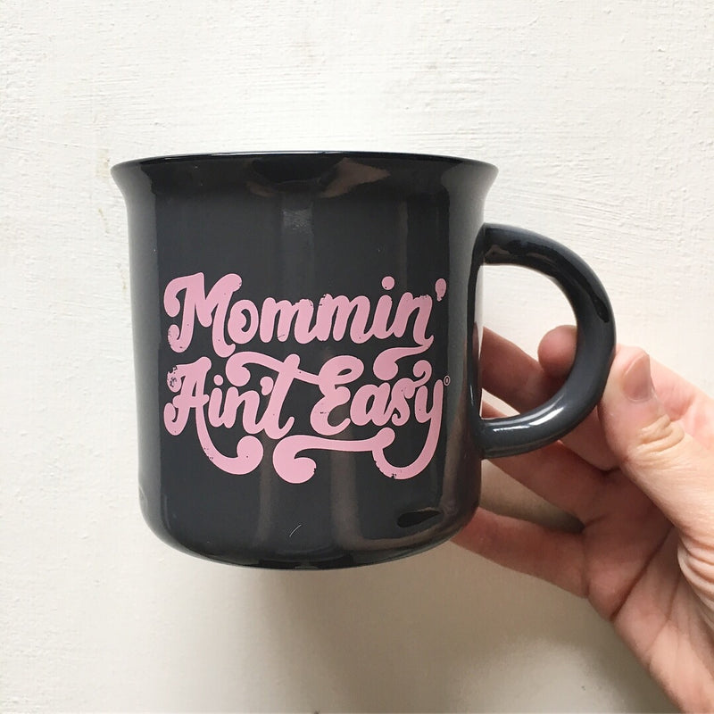 Mommin' Ain't Easy - Ceramic Camping Mug-Little Hooligans Co.