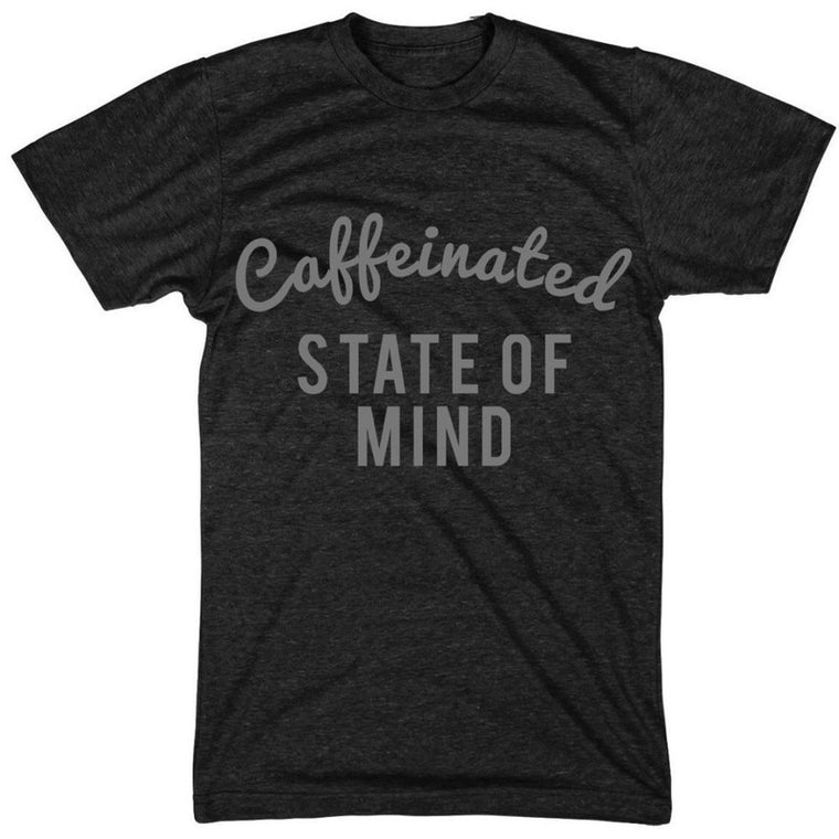 Caffeinated State of Mind