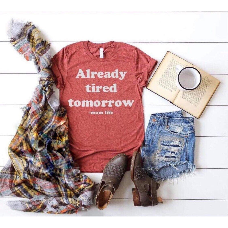 Unisex Rust Tee - Already Tired Tomorrow-Little Hooligans Co.