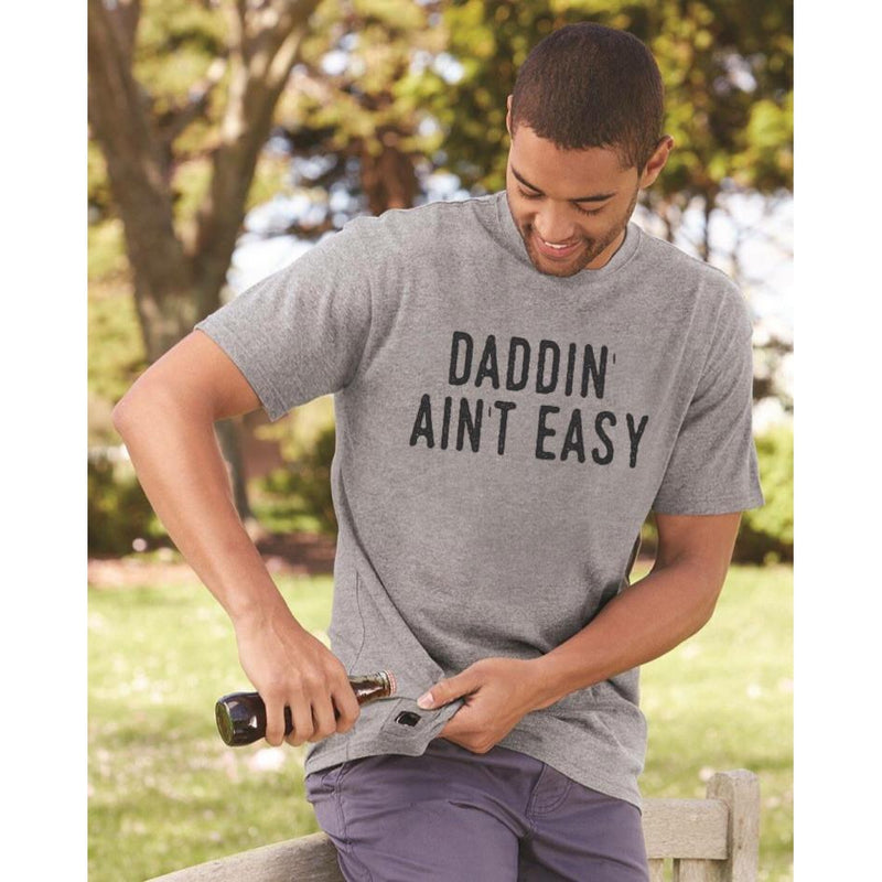 Daddin' Ain't Easy - Bottle Opener Tee-Little Hooligans Co.