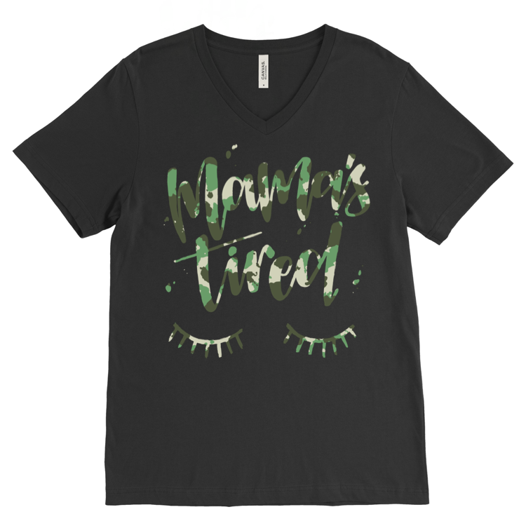 Mamas Tired - Camo - Black Unisex V Neck - Little Hooligans Co.