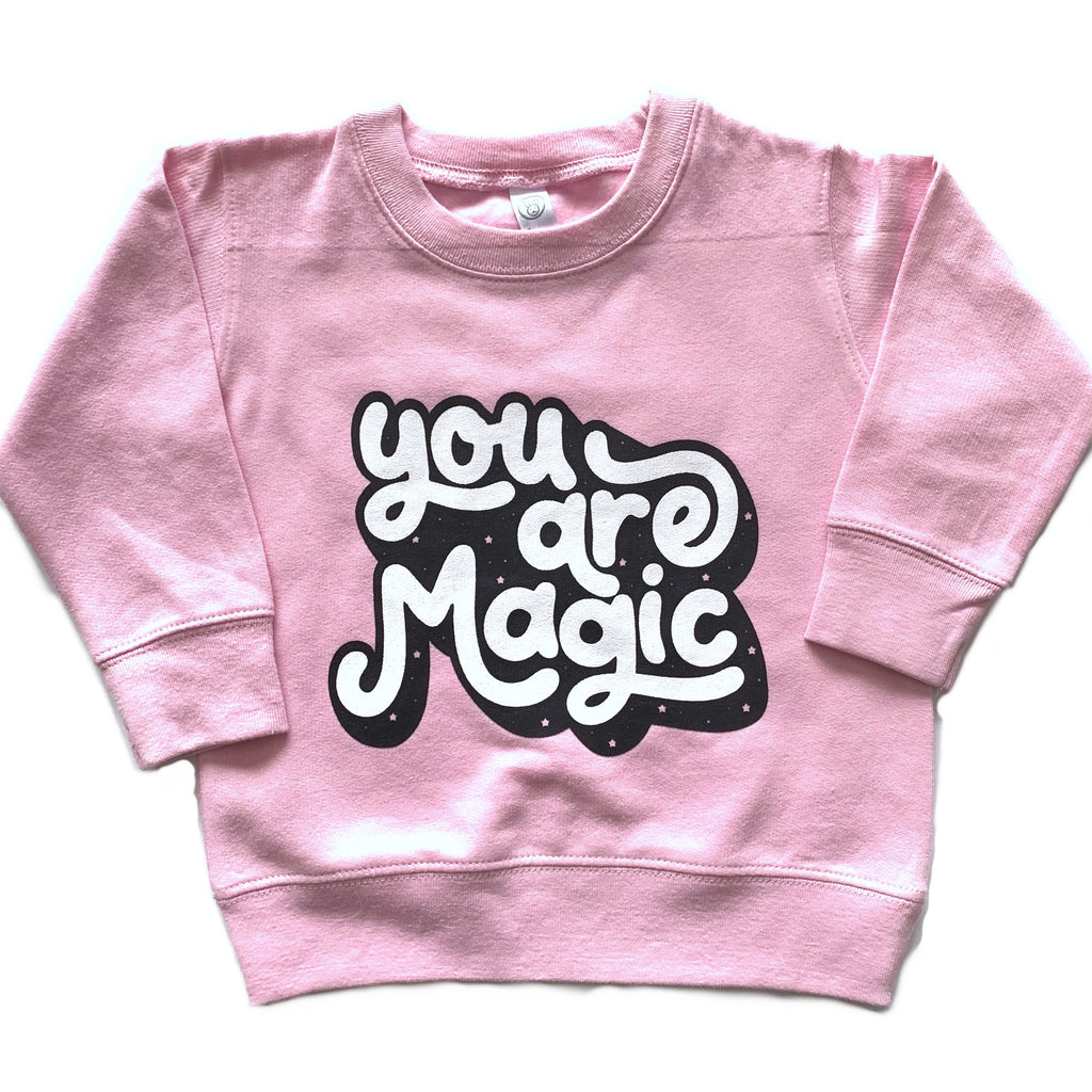 You Are Magic - Kids Pink Pullover-Little Hooligans Co.