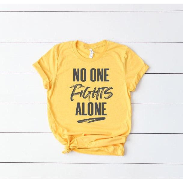 No One Fights Alone - Adult Unisex (Yellow) - Little Hooligans Co.