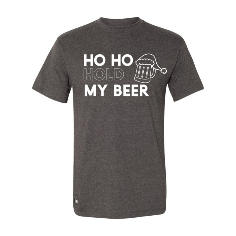 Ho, Ho, Hold My Beer - Unisex {pre-order} - Little Hooligans Co.