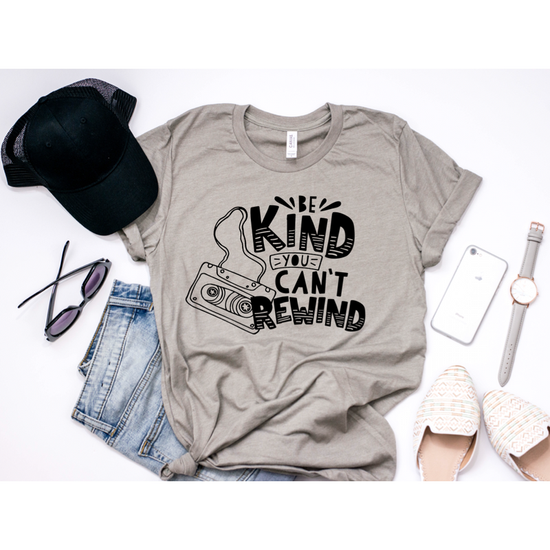 Be Kind, You Can't Rewind - Unisex Stone Tee-Little Hooligans Co.