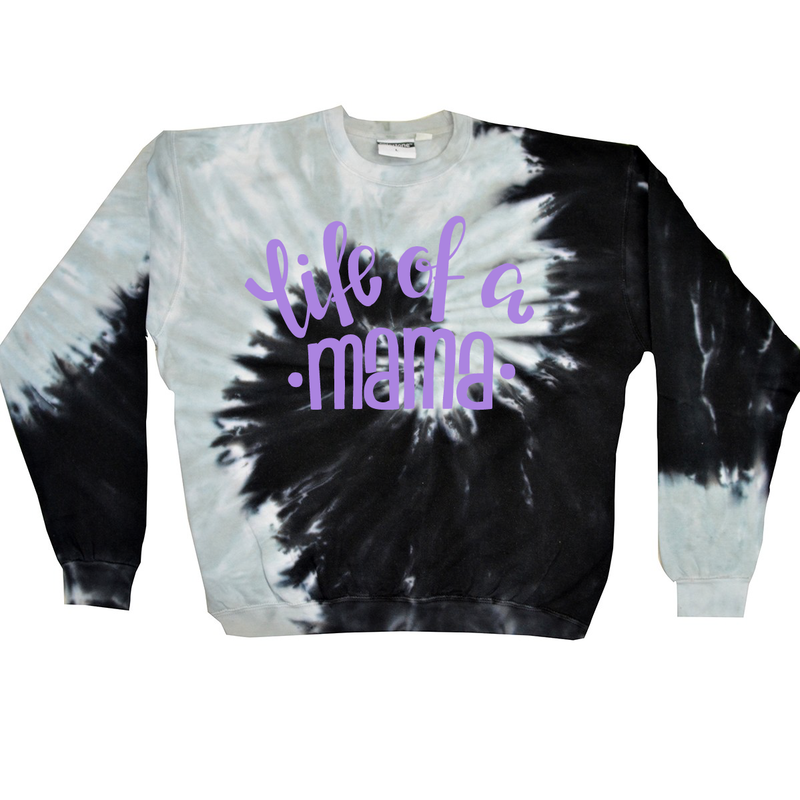 Life Of A Mama - Black Tye Dye Pullover-Little Hooligans Co.