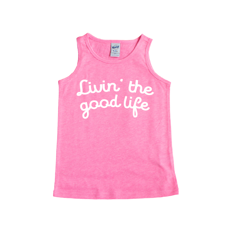 Livin' The Good Life - Pink Tank-Little Hooligans Co.