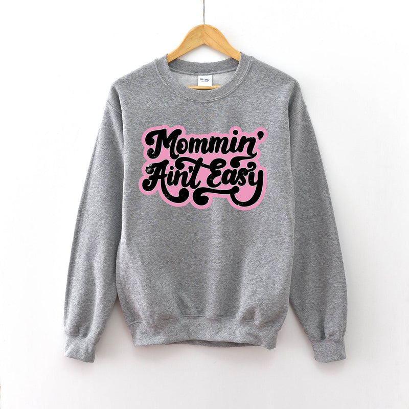 Mommin' Aint Easy (Pink + Black) - Unisex Pullover-Little Hooligans Co.