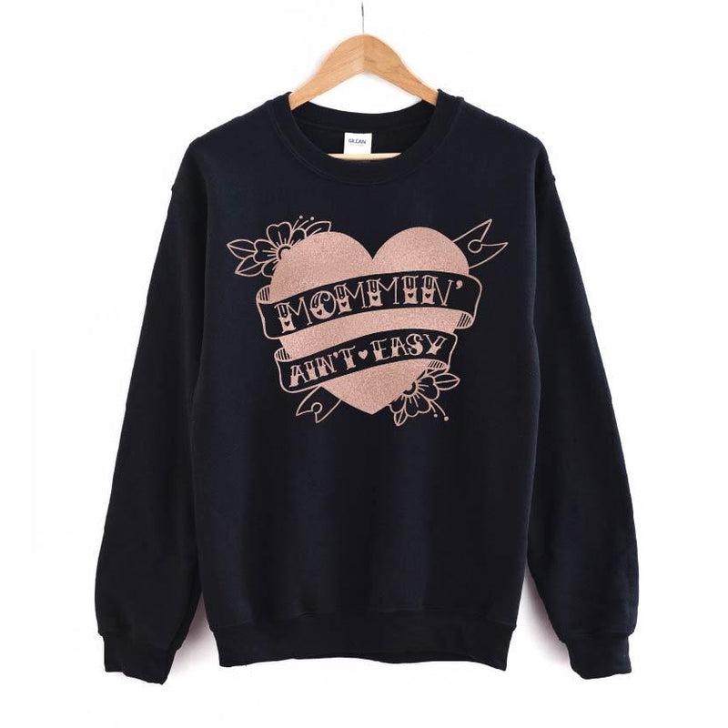Mommin' Ain't Easy Tattoo - Rose Gold + Black Pullover-Little Hooligans Co.