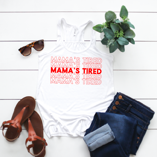 Mama's Tired (Repeat) - Womens White + Red Racerback Tank-Little Hooligans Co.
